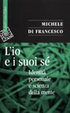 Cover of L' io e suoi sé