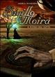 Cover of Il Sigillo di Moira - Il Potere dell'Eletta (Volume 2)