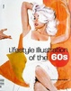 Cover of Lifestyle Illustration of the 60s