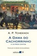 Cover of A Dama do Cachorrinho e Outros Contos