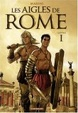 Cover of Les aigles de Rome, Tome 1
