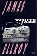Cover of White jazz