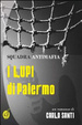 Cover of Squadra antimafia. I «Lupi» di Palermo