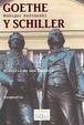 Cover of Goethe y Schiller. Historia de Una Amistad
