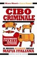 Cover of Cibo criminale