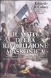 Cover of Il mito della rivoluzione massonica
