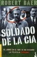 Cover of SOLDADO DE LA CIA(NF)