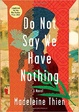 Cover of Do Not Say We Have Nothing