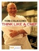 Cover of Think Like a Chef
