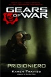 Cover of Gears of war. Prigioniero