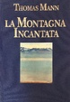 Cover of La montagna incantata