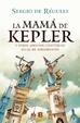 Cover of La mamá de Kepler y otros asuntos científicos igual de apremiantes