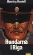 Cover of Hundarna i Riga