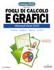 Cover of Fogli di calcoli e grafici