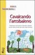 Cover of Cavalcando l'arcobaleno