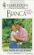 Cover of Una Noche En Sus Brazos