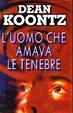 Cover of L'uomo che amava le tenebre