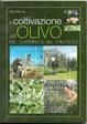 Cover of La coltivazione dell'olivo nel giardino e nel frutteto