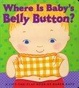 Cover of Where Is Baby's Belly Button?