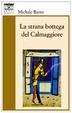 Cover of La strana bottega del Calmaggiore