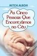 Cover of As Cinco Pessoas Que Encontramos no Céu