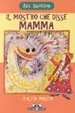 Cover of Il mostro che disse mamma