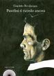 Cover of Pasolini ti ricordo ancora