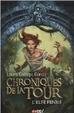Cover of CHRONIQUES DE LA TOUR, T.4 - L'ELFE FENRIS