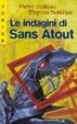 Cover of Le indagini di Sans Atout