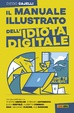Cover of Il manuale illustrato dell'idiota digitale
