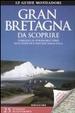 Cover of Gran Bretagna da scoprire
