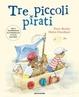 Cover of Tre piccoli pirati
