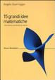 Cover of 15 grandi idee matematiche che hanno cambiato la storia