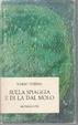Cover of Sulla spiaggia e di là dal molo