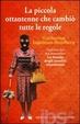 Cover of La piccola ottantenne che cambiò tutte le regole