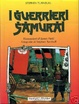 Cover of I Guerrieri Samurai