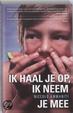 Cover of Ik haal je op, ik neem je mee (digitaal boek)