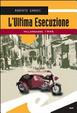 Cover of L'ultima esecuzione. Villarbasse 1945