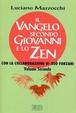 Cover of Il Vangelo secondo Giovanni e lo zen