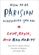 Cover of How to Be Parisian Wherever You Are