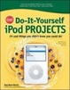 Cover of CNET Do It-yourself IPod Projects