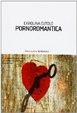 Cover of Pornoromantica