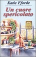 Cover of Un cuore spericolato