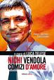 Cover of Nichi Vendola. Comizi d'amore