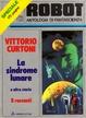 Cover of Robot Speciale 6 : La sindrome lunare e altre storie