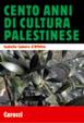 Cover of Cento anni di cultura palestinese