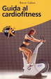 Cover of Guida al cardiofitness