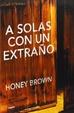 Cover of A solas con un extraño