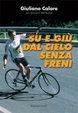 Cover of Su e giù dal cielo senza freni