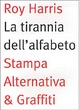 Cover of La tirannia dell'alfabeto